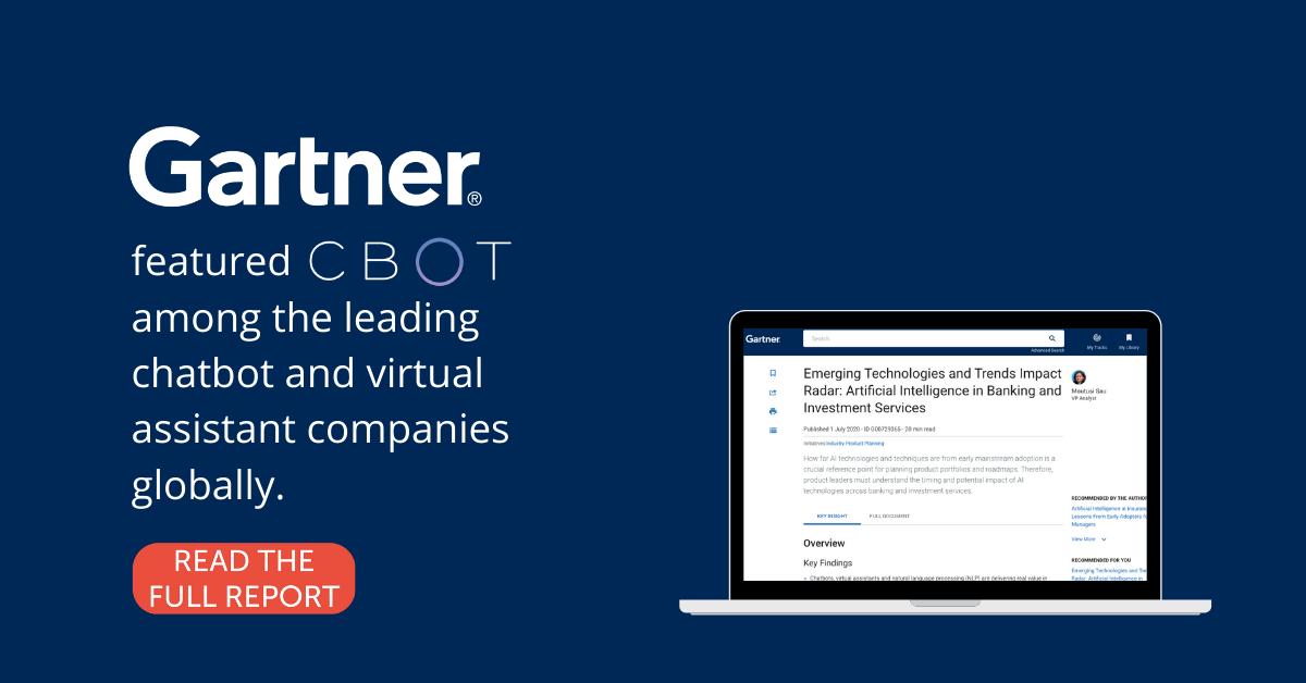 CBOT Gartner tarafından Dünyanın önde gelen chatbot ve sanal asistan şirketleri arasında gösterildi