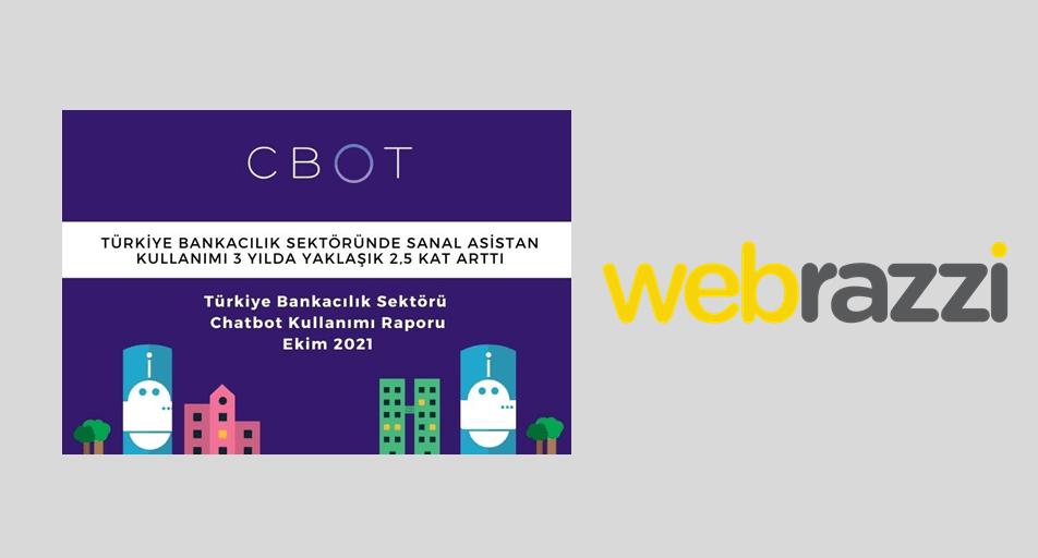 CBOT Türkiye Banacılık Sektörü Chatbot Kullanım Raporunu Yayınladı