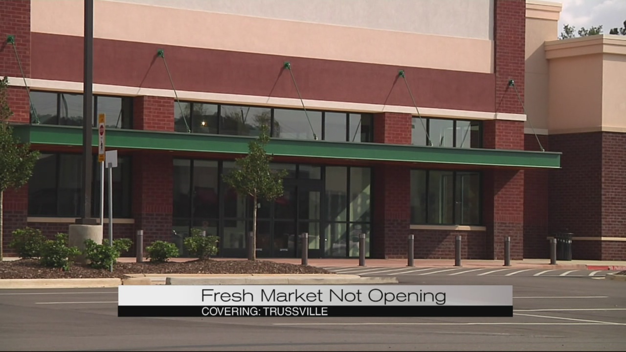 Fresh Market not coming to Trussville