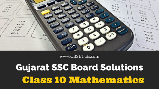 GSEB Maths Textbook Std 10 Solution