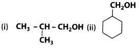 NCERT Solutions for Class 12 Chemistry Chapter 11 Alcohols, Phenols and Ehers 4