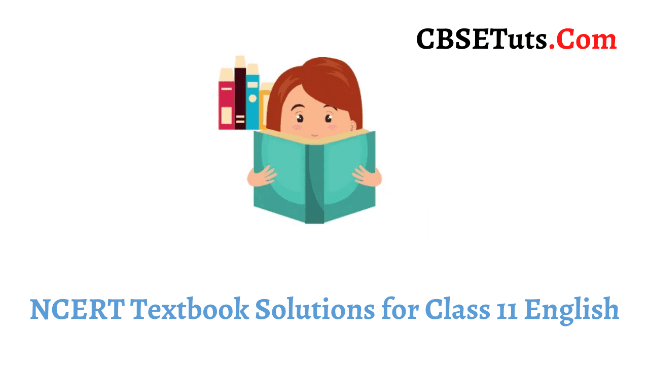 NCERT Textbook Solutions for Class 11 English