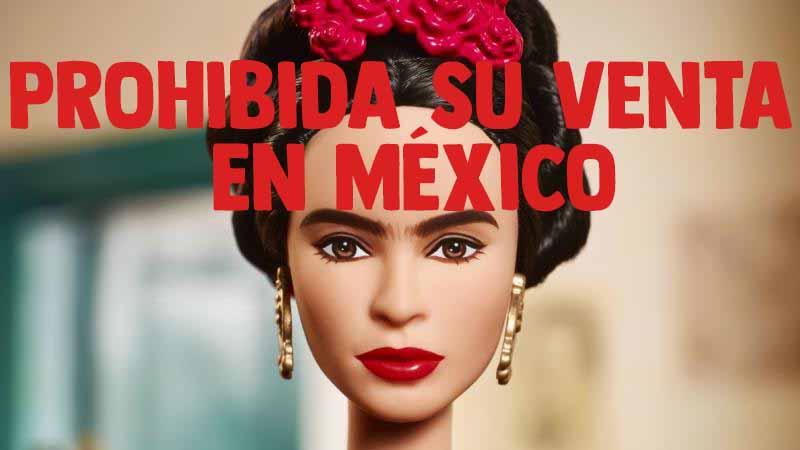 Prohíben a Mattel venta de barbie inspirada en Frida Kahlo