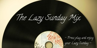 the lazy sunday, a mix and a day at home