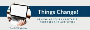 Free CCCC Webinar – Reviewing Your Charitable Purposes and Activities