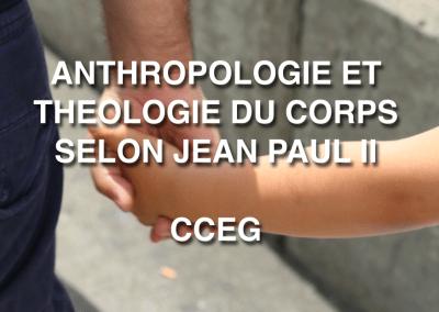 ANTHROPOLOGIE ET THEOLOGIE DU CORPS SELON JEAN PAUL II : L'HOMME MENACÉ