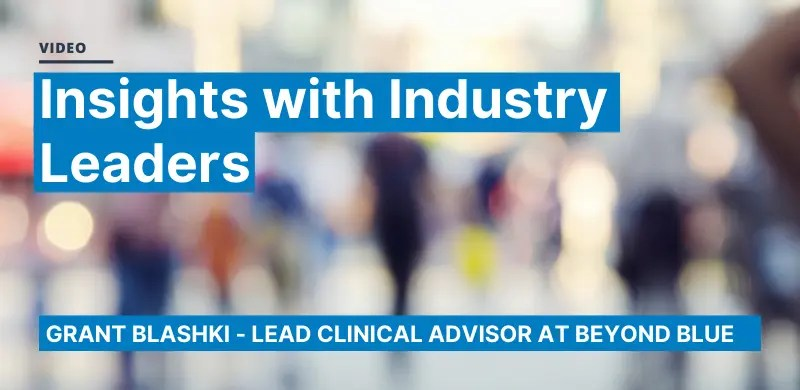 Grant Blashki | Insights from Industry Leaders