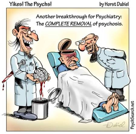 The Complete Removal of Psychosis