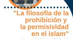 FILOSOFÍA DE LA PROHIBICIÓN Y LA PERMISIVIDAD EN EL ISLAM