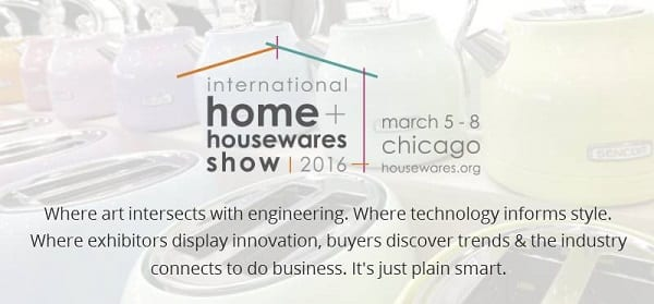 Travel to International Home + Housewares Show