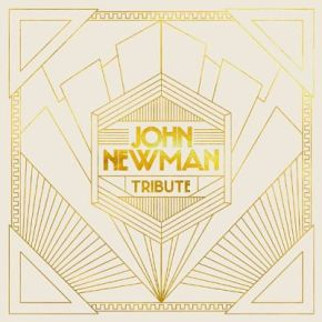 John-Newman-Tribute-Deluxe-Edition-Album-Art