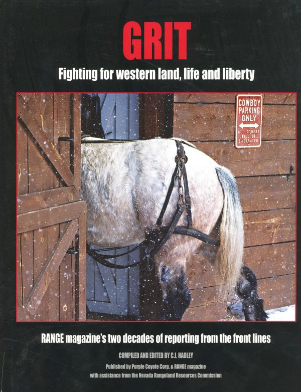 Grit Fighting For Western Land, Life, and Liberty