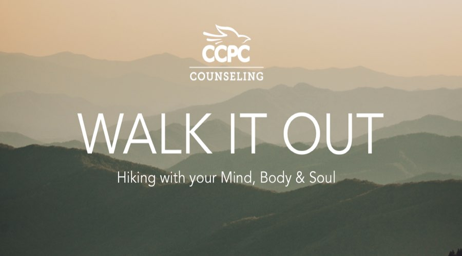 Walk It Out - Hiking Event - CCPC Counseling Center