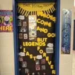 Heroes Come and Go But Legends Last Forever Themed Door