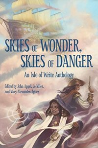 cover of book titled SKIES OF WONDER, SKIES OF DANGER with a airship in the top left, and two female-presenting figures fighting back to back, a wizard and a pirate, at bottom right