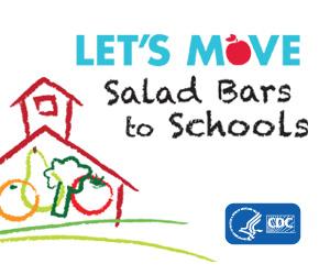 Let's move. Salad Bars to Schools