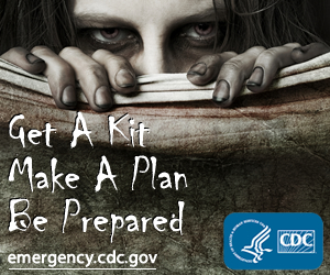Get A Kit,    Make A Plan, Be Prepared. emergency.cdc.gov