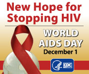 New Hope for Stopping HIV World AIDS Day December 1