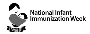 Black and white English - National Infant Immunization Week April 21-28, 2012