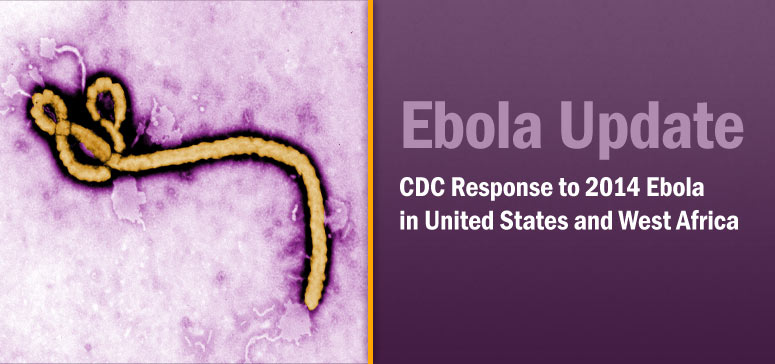 CDC and Texas Health Department Confirm First Ebola Case Diagnosed in the U.S.