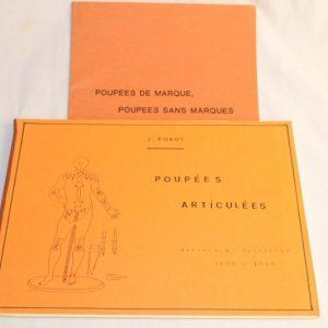 J.Porot - Poupées Articulées - Brevets d'invention 1850/1925 + Fascicule Poupées de marque, poupées sans marques