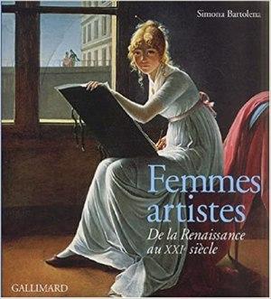 Femmes artistes – De la Renaissance au XXIe siècle