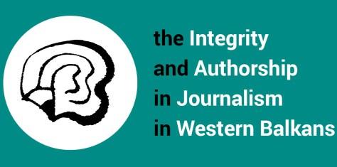 Integritet i autorstvo u novinarstvu na Zapadnom Balkanu – OTVOREN POZIV
