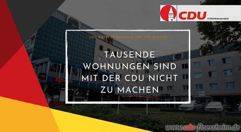 Tausende Wohnungen sind mit der CDU nicht zu machen