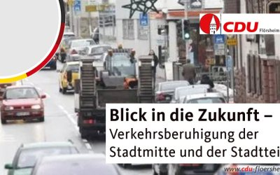 Blick in die Zukunft – Verkehrsberuhigung der Stadtmitte und der Stadtteile