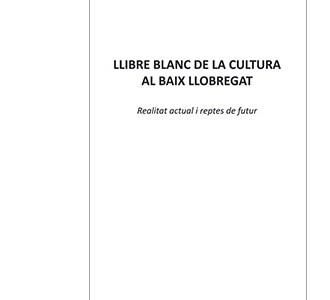 Llibre blanc de la cultura al Baix Llobregat