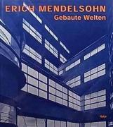 Erich Mendelsohn Architekt