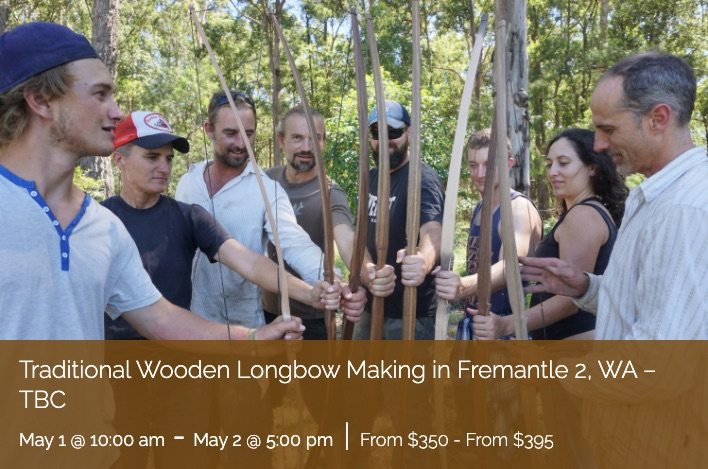 Traditional Wooden Longbow Making in Adelaide Hills, SA