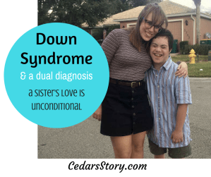 A Sister's Love is Unconditional, No Matter the Diagnosis (Autism and Down Syndrome)