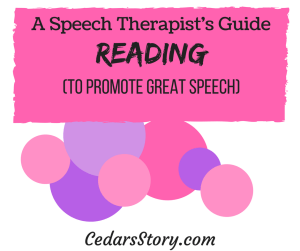 Speech therapy tips for reading