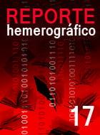 Reporte Hemerográfico Nº 17 (enero-abril 2014)