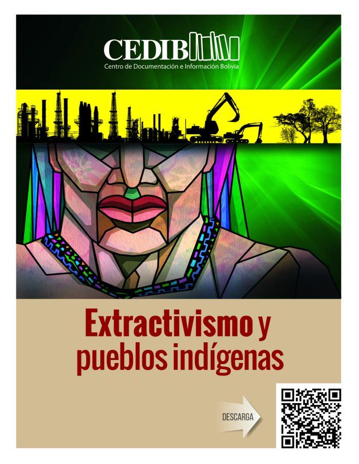 Extractivismo y Pueblos Indigenas