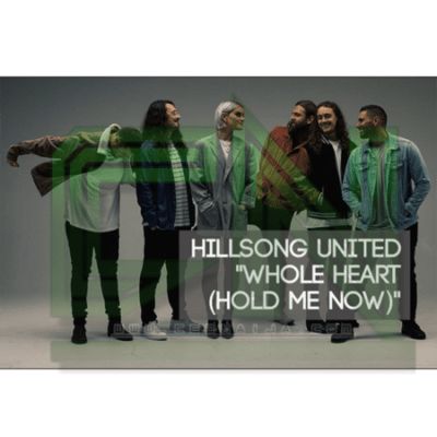 DOWNLOAD: Hillsong UNITED - Whole Heart (Hold Me Now) +