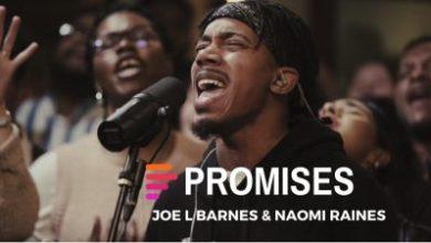 Photo of DOWNLOAD MUSIC: Maverick City – Promises Ft. Joe L Barnes & Naomi Raines (Mp3 & Lyrics)