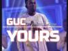 guc yours mp3 video lyrics