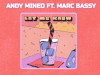 andy mineo let me know marc e. bassy