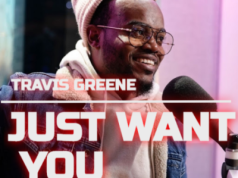 travis greene Just Want You mp3 (Take Everything)