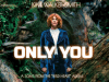 Kim Walker-Smith – Only You