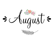 Happy New Month of August messages
