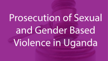 Press Release on Prosecution of SGBV in Uganda
