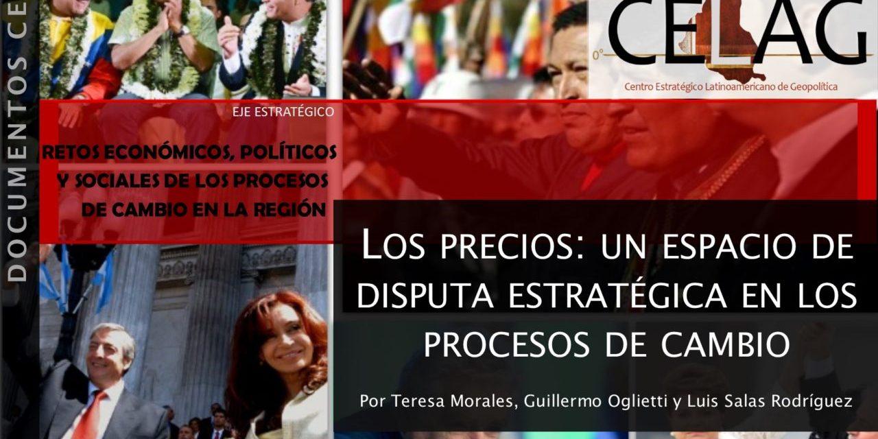Los precios: un espacio de disputa estratégica en los procesos de cambio (Por Teresa Morales, Guillermo Oglietti y Luis Salas Rodríguez)