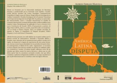 América Latina en disputa – Alfredo Serrano Mancilla