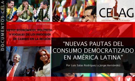 Nuevas pautas del consumo democratizado en América Latina (por Luis Salas Rodríguez y Jorge Hernández)
