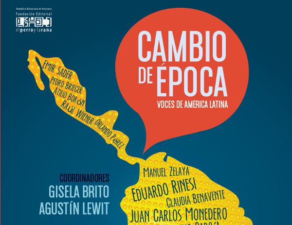 Nueva Publicación del CELAG: Cambio de época. Voces de América Latina