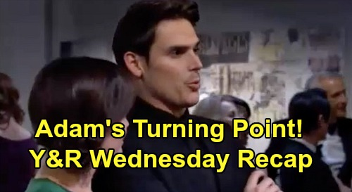 The Young and the Restless Spoilers: Wednesday, February 19 Recap - Adam