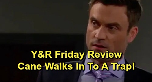 The Young and the Restless Spoilers: Friday, October 11 Review - Cane Walks Into A Trap - Victor Ends Surveillance Of Adam